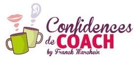 Alain Cardon – La question du temps dans le coaching — Confidences de Coach - Motivation, leadership, Eveil de potentiel | On becoming a great executive coach | Scoop.it