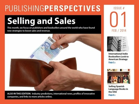 Publishing Perspectives Monthly Magazine Issue #1: Selling and ... | Writing, Literature, Editing and Publishing | Scoop.it