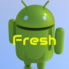 Fresh Android