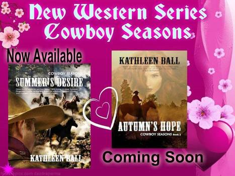 Kathleen Ball's Cyber Launch Party For SUMMER'S DESIRE | Facebook Today 9/12/13 | Writing, Romance, Westerns | Scoop.it
