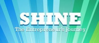 Lessons Learned from SHINE: The Entrepreneur's Journey - a MUST WATCH Short Film | Startup tips | Scoop.it