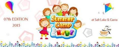 Summer Camp - 2015 (07th Edition) | Kids Creche in Kolkata | Scoop.it