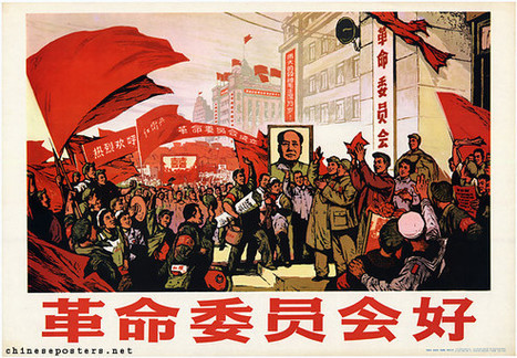 Chinese Communist Posters - Revolutionary Committees (1967)   Politics, Liberties and Rights   Scoop.it
