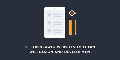 50 Top-Drawer Websites to Learn Web Design and Development | Design Arena | Scoop.it