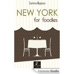 New York for foodies eBook (Amazon Kindle Store) | New York I Love You™ | Scoop.it