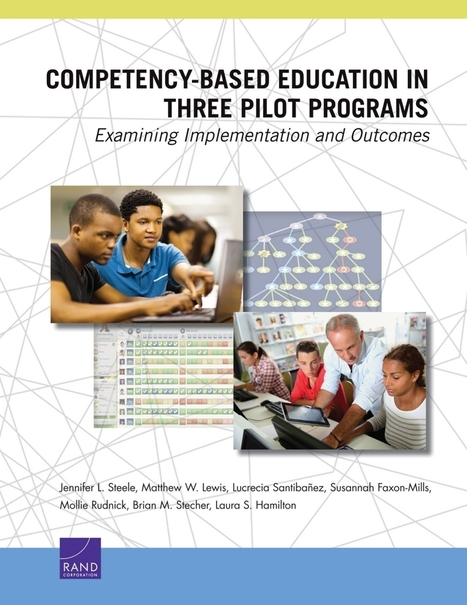 Competency-Based Education in Three Pilot Programs: Examining Implementation and Outcomes | RAND | Aprendiendo a Distancia | Scoop.it