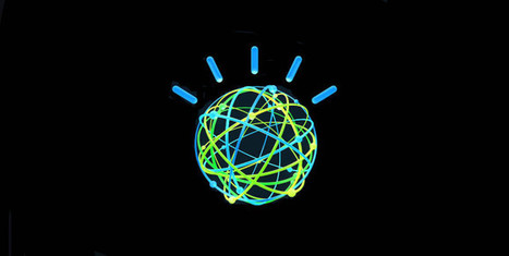 Can IBM Watson Save Us? | Ecom Revolution | Scoop.it