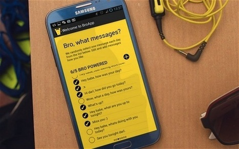 BroApp : l'appli qui envoie vos textos romantiques automatiquement | Plus la technologie avance, moins nous réfléchissons | Scoop.it