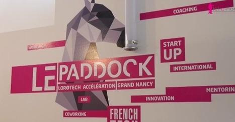 VIDÉO. Le Grand Nancy inaugure son Paddock de startups | Actualité du centre de documentation de l'AGURAM | Scoop.it