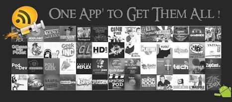 Podcast Addict - Une app pour gérer tous vos podcasts audio et vidéo | Time to Learn | Scoop.it