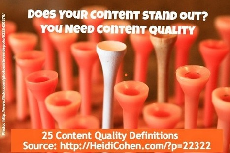 Content Quality Definition: 25 Experts Weigh In | Content Creation, Curation, Management | Scoop.it