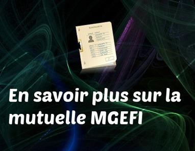 Mutuelle MGEFI : Avis, avantages, inconvénients, services... | mutuelles | Scoop.it