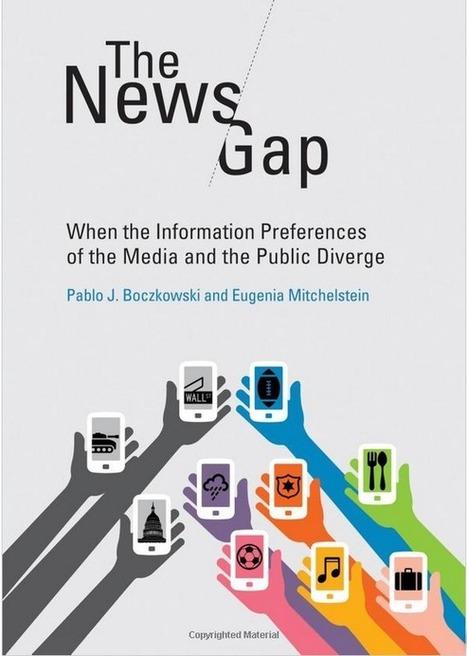 La brecha entre lo que escriben los periodistas y lo que leen los lectores | El mundo utópico del periodismo | Scoop.it