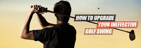 Golf Swing Tips You can do to fix your Swing Problems   Guides   Scoop.it