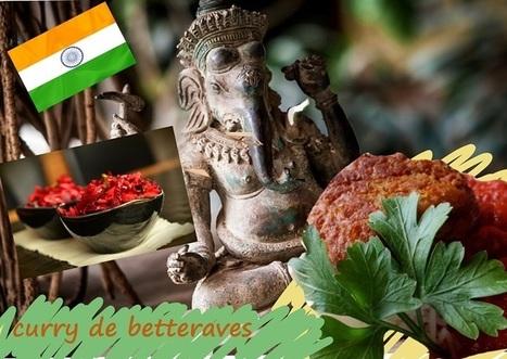 Recette de curry de betteraves - vegan, sans gluten (Inde) | Street food : la cuisine du monde de la rue | Scoop.it