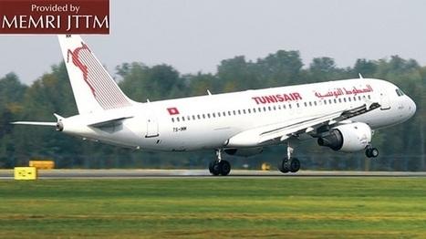 Une compagnie de médias djihadiste prévient tous les musulmans : Evitez de voyager par Tunisair à partir du 2 juin | Memri | ParisBilt | Scoop.it