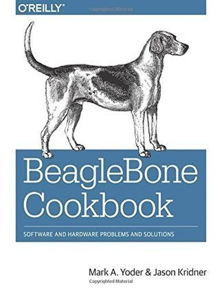 Beaglebone Cookbook: Software And Hardware Problems And Solutions Book Download | Raspberry Pi | Scoop.it