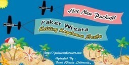 Paket Wisata Keliling Pulau Seribu | Pulau Seribu | Paket Wisata Pulau Seribu | Scoop.it