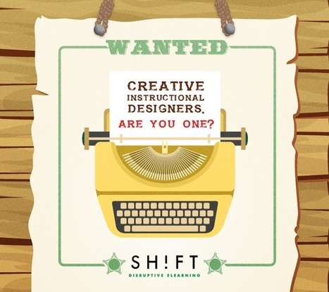 WANTED: Creative Instructional Designers. Are You One? | elearning&knowledge_management | Scoop.it