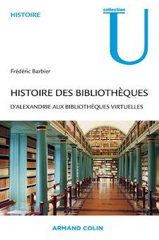 Histoire des bibliothèques : d'Alexandrie aux bibliothèques virtuelles. Vient de paraître   Les livres - actualités et critiques   Scoop.it