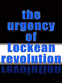 The Urgency of Lockean Revolution | A Contrary Look at History: Past vs Future | Scoop.it