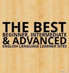 The Best Beginner, Intermediate & Advanced English Language Learner Sites | TEFL & Ed Tech | Scoop.it