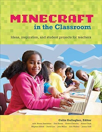 Minecraft in the Classroom: The Book! - Edu-(Tech)niques | Prendi eLearning Specialist Subjects & Languages Technology | Scoop.it
