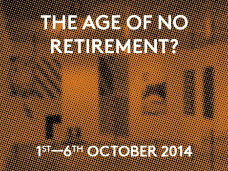 'The Age of No Retirement?'  at The OXO Tower, London   Co-creation in health   Scoop.it