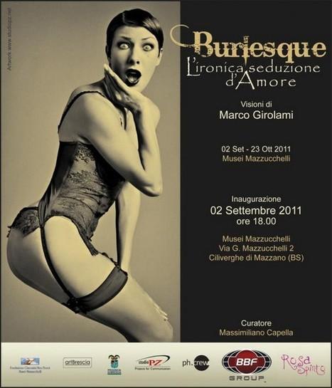 Brescia, la seduzione del Burlesque negli scatti di Marco Girolami - DaringToDo: Quotidiano di Arte, Informazione Culturale e | Sesso | Scoop.it