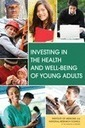 Investing in the Health and Well-Being of Young Adults | Healthy Marriage Links and Clips | Scoop.it