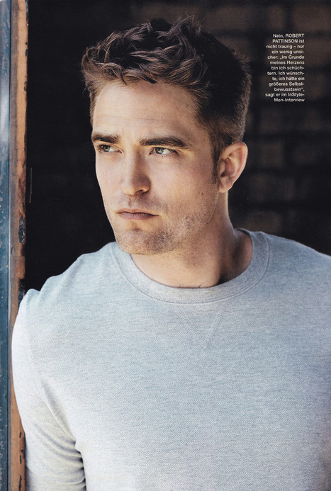 Robert Pattinson In 'In Style' Magazine Germany | Robert Pattinson Daily News, Photo, Video & Fan Art | Scoop.it