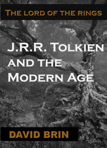 J.R.R. Tolkien vs the Modern Age | A Contrary Look at History: Past vs Future | Scoop.it