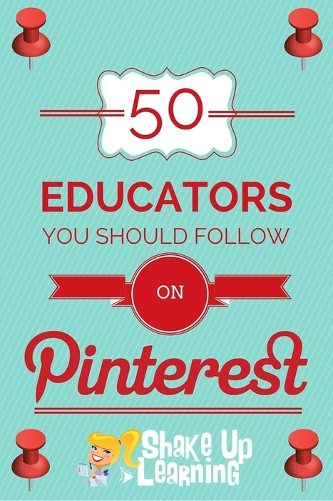 50 Educators You Should Follow on Pinterest via@ShakeUpLearning   eScience   Scoop.it