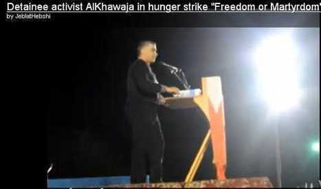 """Video: Detainee activist AlKhawaja in hunger strike """"Freedom or Martyrdom"""" 