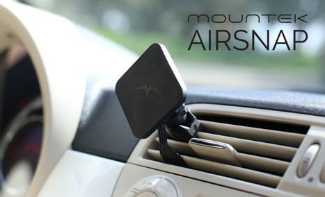 To support Mountek AIRSNAP: Simply smart cell phone car mount | Futuristic Technologies | Scoop.it