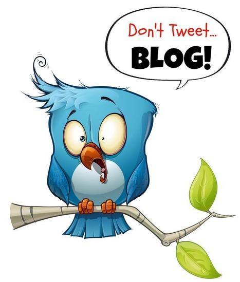 Don't Tweet...Blog! | His Design | Small Business Marketing | Scoop.it