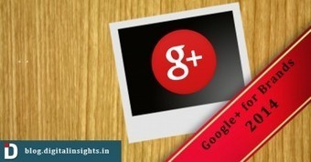 Google+ for Brands in 2014 - Business 2 Community | Social Media, Marketing, Business | Scoop.it