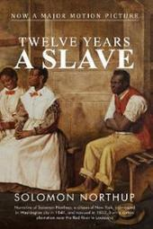 Book Review - Twelve Years a Slave - Solomon Northup | Get the Latest Reviews on Non Fiction Books Today | Scoop.it