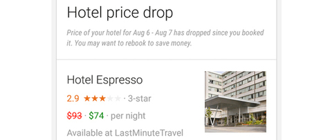 In a test, Google Now trials hotel price drop alerts | All about #tourism | Scoop.it