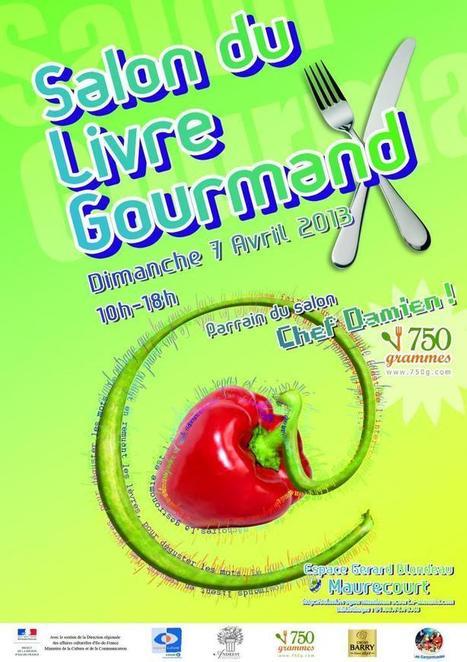 Salon du livre gourmand | News de la cuisine........ | Scoop.it