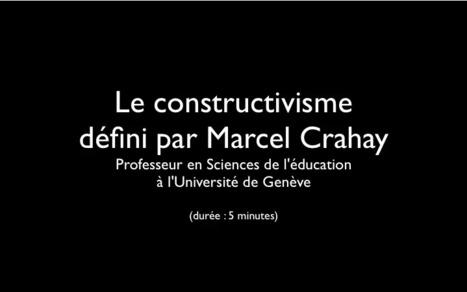 Vidéo sur les principaux concepts du constructivisme | Les théories de l'apprentissage | Scoop.it