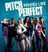 Movies Like Pitch Perfect | Hot Movie Recommendations | Scoop.it