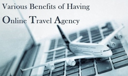 Know the Importance of Online Travel Agency to You? | Travel Business Franchise | Scoop.it