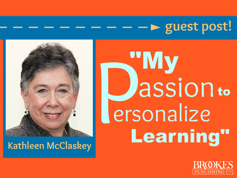 The Story Behind My Passion to Personalize Learning | Inclusion Lab | Connected Learning | Scoop.it