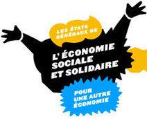 De l'économie sociale à l'économie sociale et solidaire   Economie Responsable et Consommation Collaborative   Scoop.it