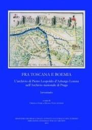 Fonti per la Storia della Toscana / 7: L'archivio di Pietro Leopoldo d'Asburgo Lorena nell'Archivio nazionale di Praga | Généal'italie | Scoop.it