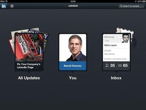 Linkedin dévoile une version iPad et HTML5 pour Tablette | Outils et  innovations pour mieux trouver, gérer et diffuser l'information | Scoop.it