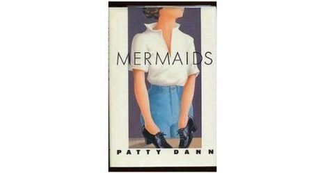 Sirene senza acqua dove atterrare. Mermaids di Patty Dann | Esistentepaziente | Scoop.it