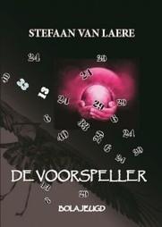 'De voorspeller': nieuw spannend jeugdboek van Stefaan Van Laere ... | Jeugdliteratuur | Scoop.it