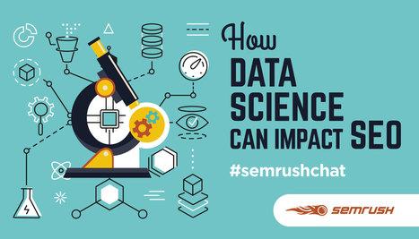 How Data Science Can Impact SEO #semrushchat   El Mundo del Diseño Gráfico   Scoop.it